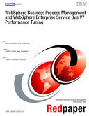 WebSphere Business Process Management and WebSphere Enterprise Service Bus V7 Performance Tuning