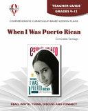 When I Was Puerto Rican Novel Units Teacher Guide Book PDF
