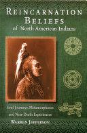 Reincarnation Beliefs of North American Indians