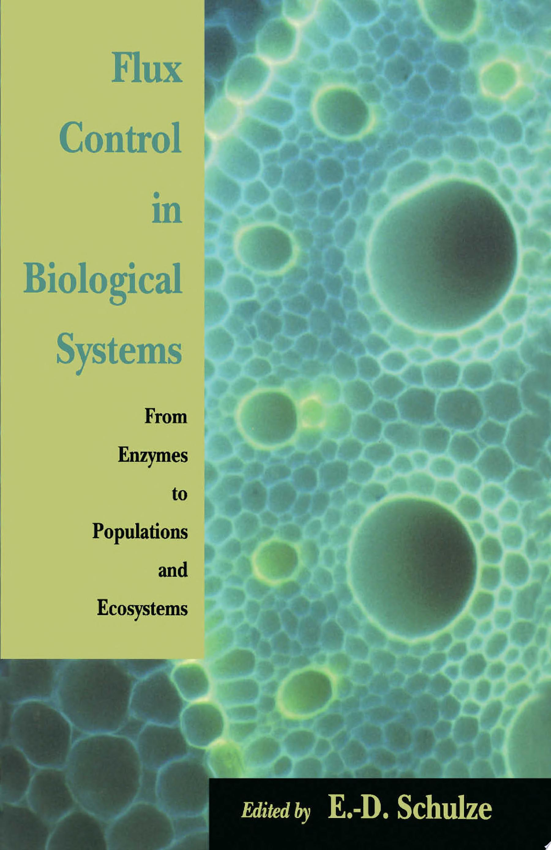 Flux Control in Biological Systems