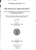 The Bradley Bibliography Additions And Corrections To Volumes 1 4 Index Of Authors And Titles Index Of Greek Authors And Titles Index Of Russian And Servian Authors And Title Subject Index To Volumes 1 5 1918