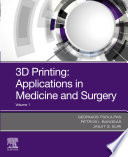 3D Printing: Application in Medical Surgery E-Book