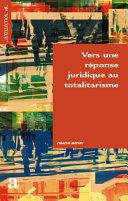Pdf Vers une réponse juridique au totalistarisme Telecharger