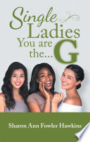 Single Ladies  You Are the G