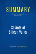 Summary: Secrets of Silicon Valley
