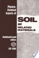 Physico chemical Aspects of Soil and Related Materials Book