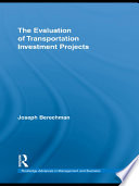 The Evaluation of Transportation Investment Projects Book