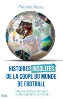 Pdf Histoires insolites de la coupe du monde de football Telecharger