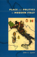 Place and Politics in Modern Italy