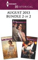 Harlequin Historical August 2013 - Bundle 2 of 2