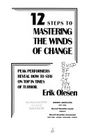 12 Steps To Mastering The Winds Of Change Book