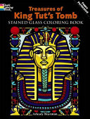 Treasures of King Tut s Tomb Stained Glass Coloring Book Book
