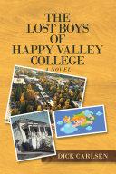 The Lost Boys of Happy Valley College [Pdf/ePub] eBook