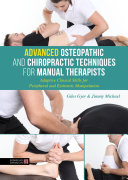 Advanced Osteopathic and Chiropractic Techniques for Manual Therapists
