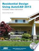 Residential Design Using AutoCAD 2013