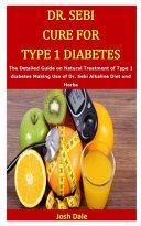 Dr. Sebi Cure for Type 1 Diabetes Pdf/ePub eBook