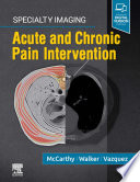 Specialty Imaging  Acute and Chronic Pain Intervention E Book