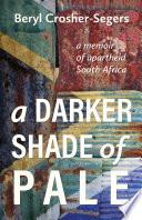A Darker Shade of Pale Book