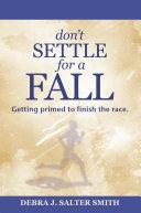 Don'T Settle for a Fall Pdf/ePub eBook