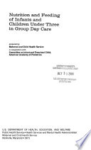 Nutrition and Feeding of Infants and Children Under Three in Group Day Care