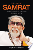 Samrat  How The Shiv Sena Changed Mumbai Forever
