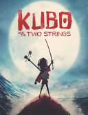Kubo and the Two Strings Book PDF