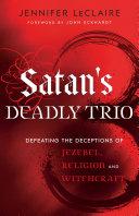 Satan's Deadly Trio [Pdf/ePub] eBook