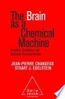The Brain as a Chemical Machine
