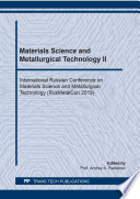 Materials Science and Metallurgical Technology II