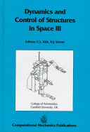 Dynamics and Control of Structures in Space III