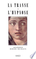 La Transe et l'Hypnose
