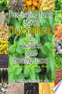 Fascinating Facts about Phytonutrients in Spices and Healthy Food