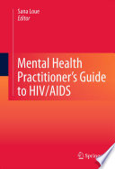 Mental Health Practitioner s Guide to HIV AIDS Book