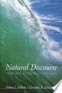 Natural Discourse