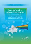 Emerging Trends in Advanced Spectroscopy