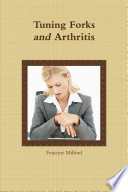 Tuning Forks and Arthritis