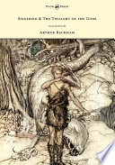 Siegfried   the Twilight of the Gods   The Ring of the Nibelung   Volume II   Illustrated by Arthur Rackham