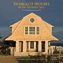 Shingled Houses in the Summer Sun