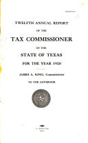 Annual Report of the Tax Commissioner of the State of Texas for the Year ...