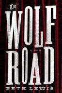 The Wolf Road Pdf/ePub eBook