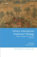 China s International Investment Strategy