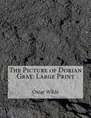 The Picture of Dorian Gray: Large Print