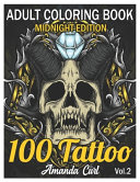 100 Tattoo Adult Coloring Book Midnight Edition