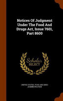 Notices Of Judgment Under The Food And Drugs Act Issue 7601