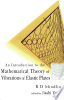 An Introduction to the Mathematical Theory of Vibrations of Elastic Plates