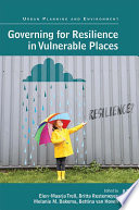 Governing for Resilience in Vulnerable Places Book
