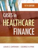 Cases in Healthcare Finance Book PDF
