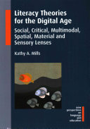 Literacy Theories for the Digital Age Book