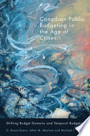 Canadian Public Budgeting in the Age of Crises