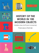 History of the World in 100 Modern Objects